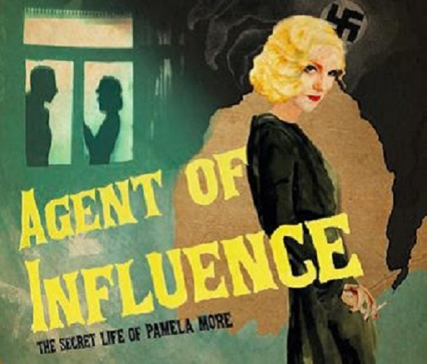 AGENT OF INFLUENCE:  The Secret Life of Pamela More