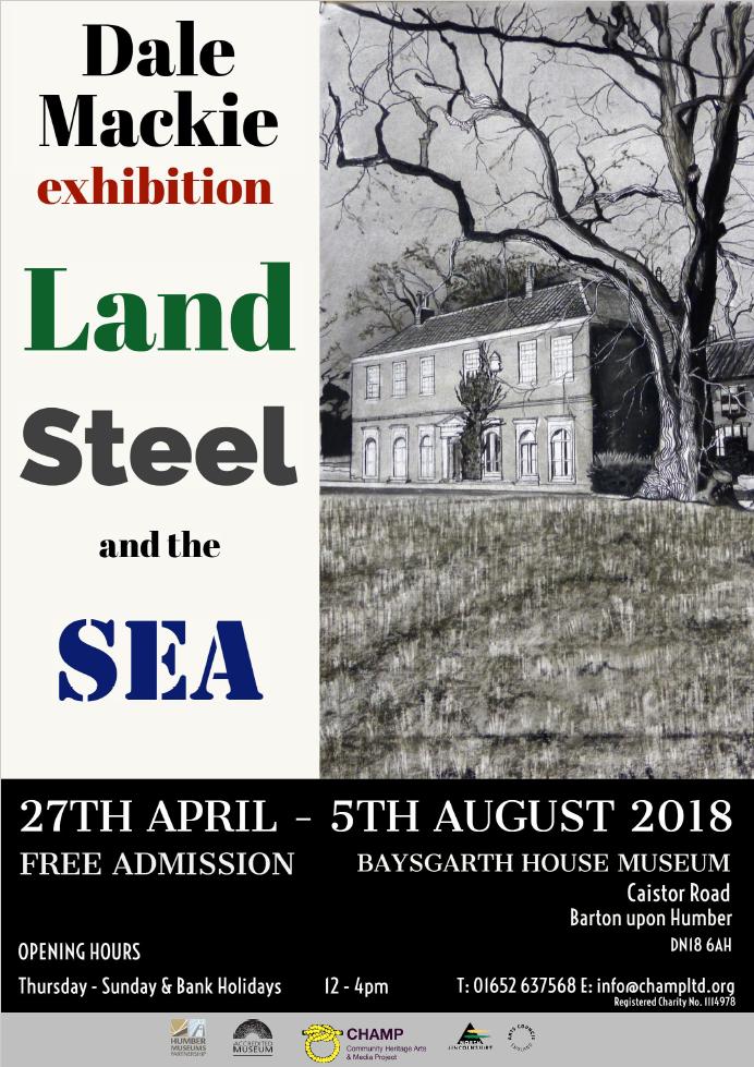 Dale Mackie: Land – Steel – Sea